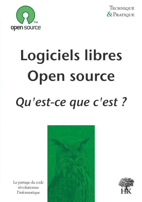 Logiciels libres, open source ; qu'est-ce que c'est ?