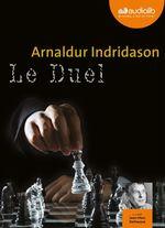 Vente AudioBook : Le Duel  - Arnaldur Indridason