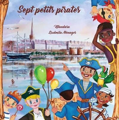 Sept petits pirates