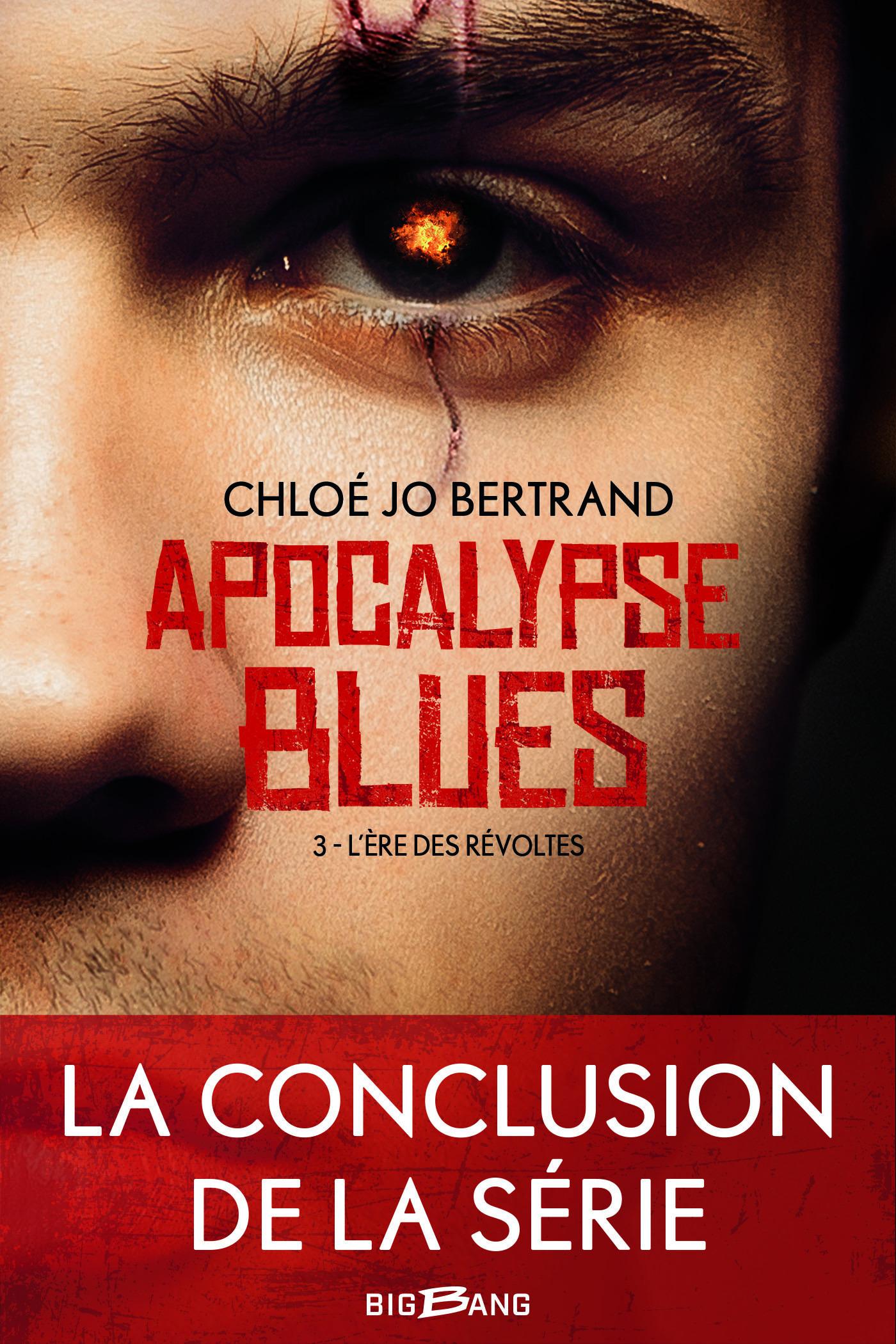 apocalypse blues t.3 ; l'ère des révoltes