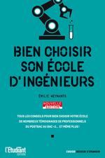 Vente Livre Numérique : Bien choisir son école d'ingénieurs - Édition 2021  - Emilie Weynants