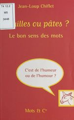Vente Livre Numérique : Nouilles ou pâtes ? Le bon sens des mots  - Jean-Loup Chiflet