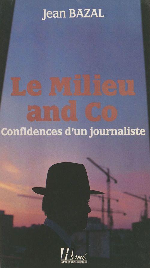 Milieu and co