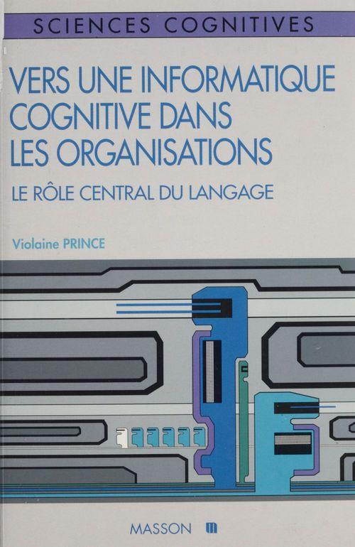 Vers une informatique cognitive dans les organisations