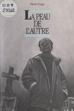 Vente EBooks : La peau de l'autre  - Pierre Coran