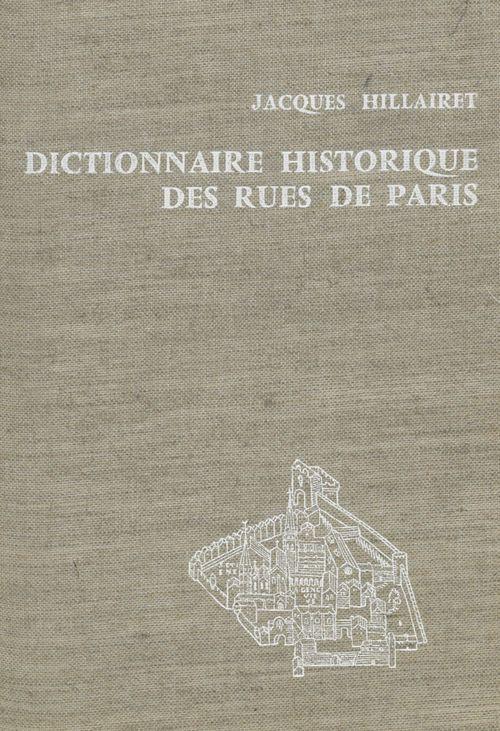 Dictionnaire historique des rues de Paris (1)