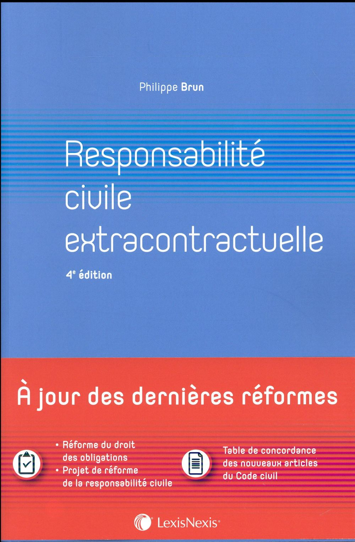 Responsabilité civile extracontractuelle (4e édition)