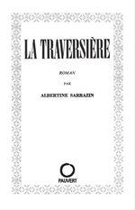 Vente Livre Numérique : La Traversière  - Albertine Sarrazin