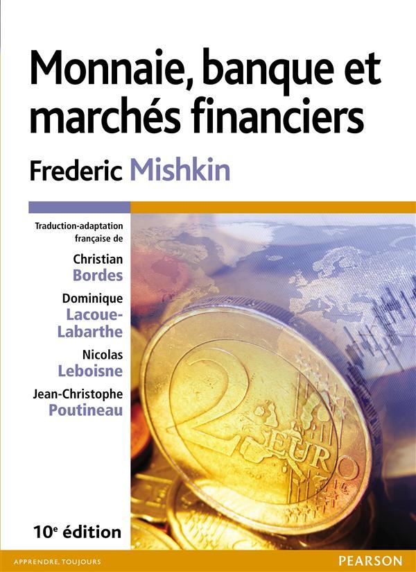 Monnaie, banque et marchés financiers (10e édition)
