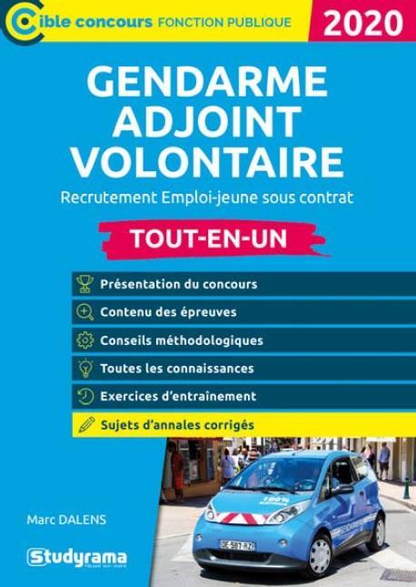 GENDARME ADJOINT VOLONTAIRE  -  RECRUTEMENT EMPLOI-JEUNE SOUS CONTRAT  -  TOUT-EN-UN (EDITION 2020)