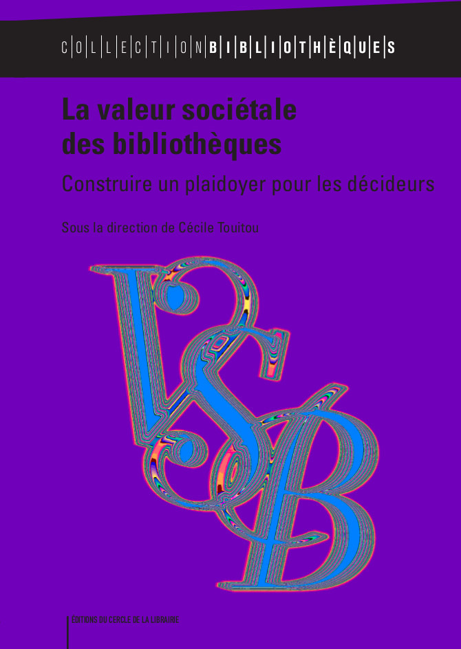 la valeur societale des bibliotheques