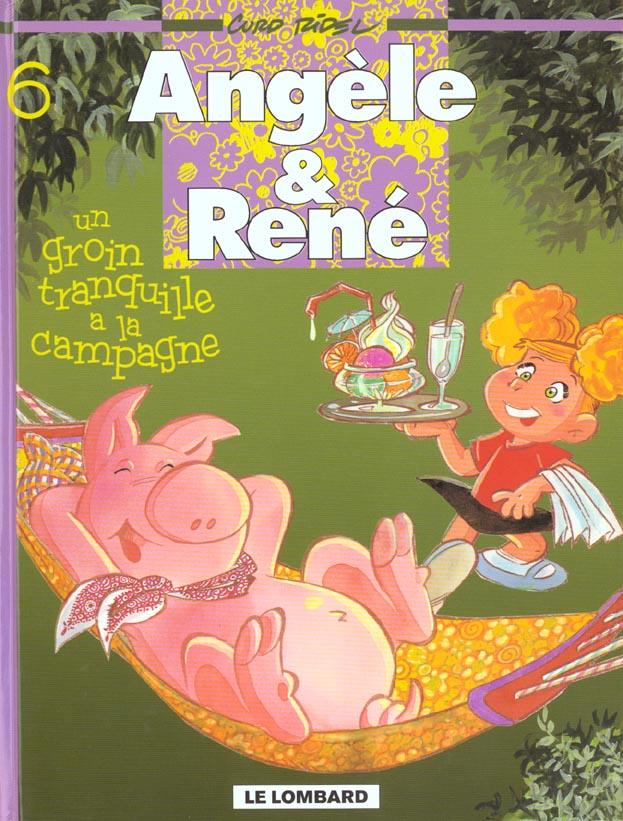 Angèle et René t.6 ; un groin tranquille à la campagne