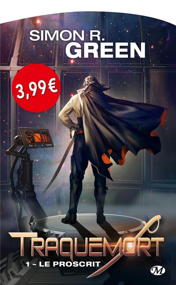 Green Simon R. - TRAQUEMORT, T1 : LE PROSCRIT
