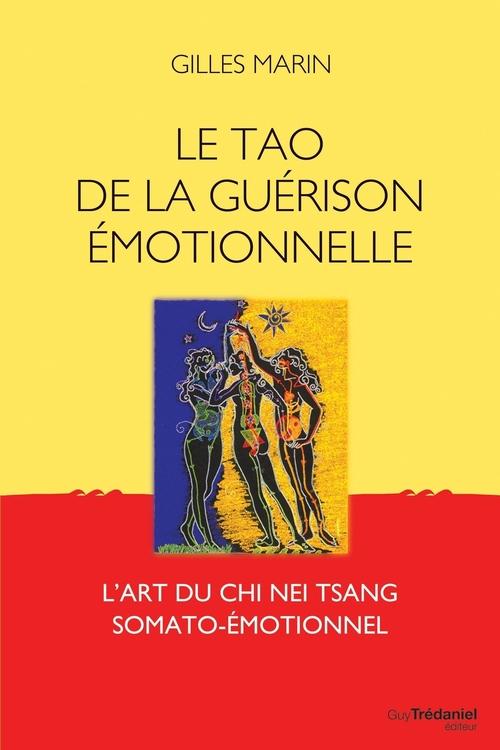 Le tao de la guérison émotionelle