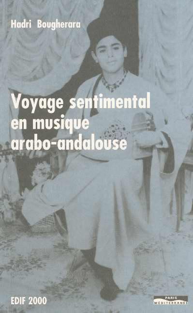 Voyage Sentimental En Musique Arabo-Andalouse