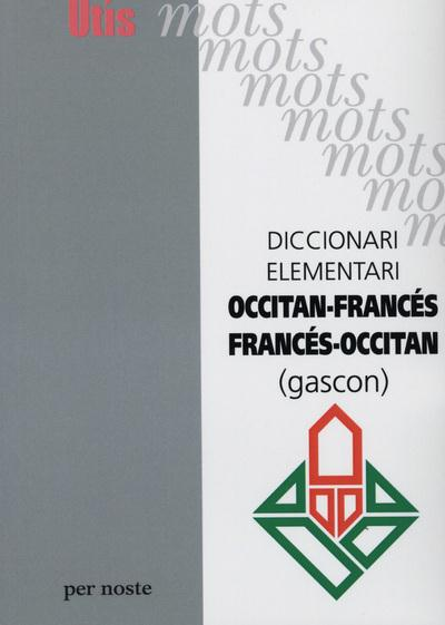 Diccionari elementari occitan-frances/frances-occitan (gascon)