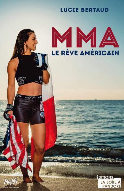 MMA, le rêve américain