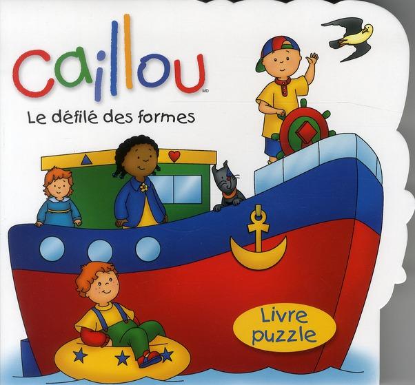 Caillou ; Le Defile Des Formes