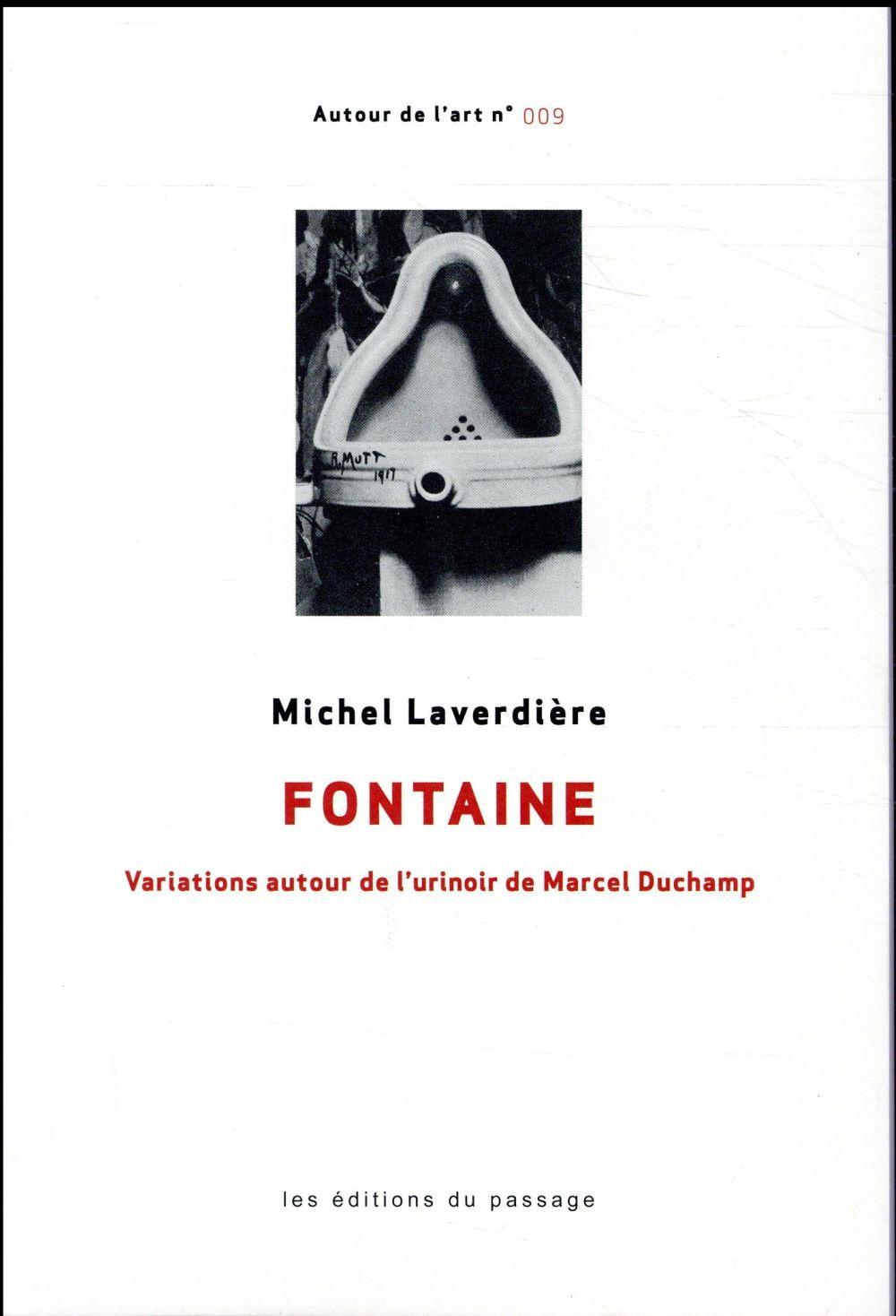 Fontaine ; variations autour de l'urinoir de Marcel Duchamp