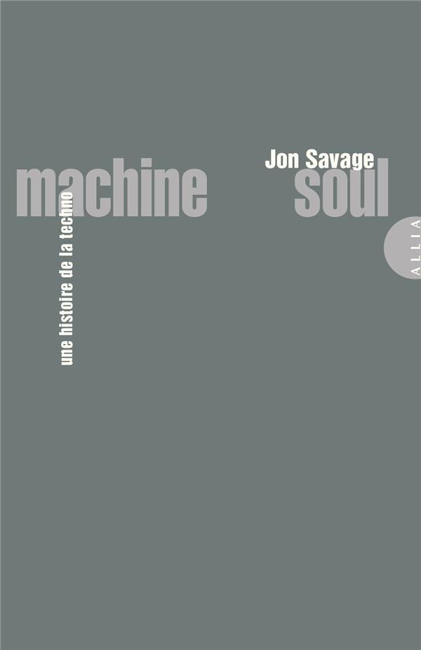 Machine soul, une histoire de la techno