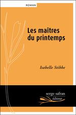 Vente Livre Numérique : Les maîtres du printemps  - Isabelle Stibbe