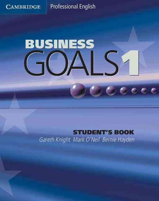 BUSINESS GOALS 1 STUDENT BOOK