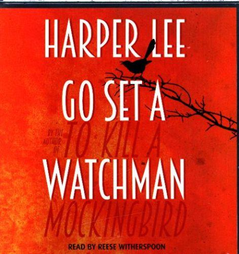 GO SET A WATCHMAN - READ BY REESE WITHERSPOON