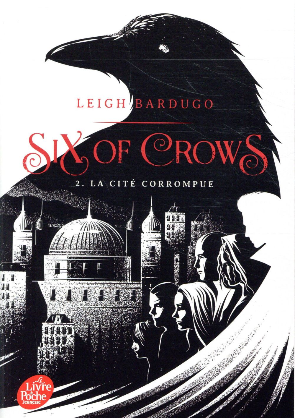 Six Of Crows T.2