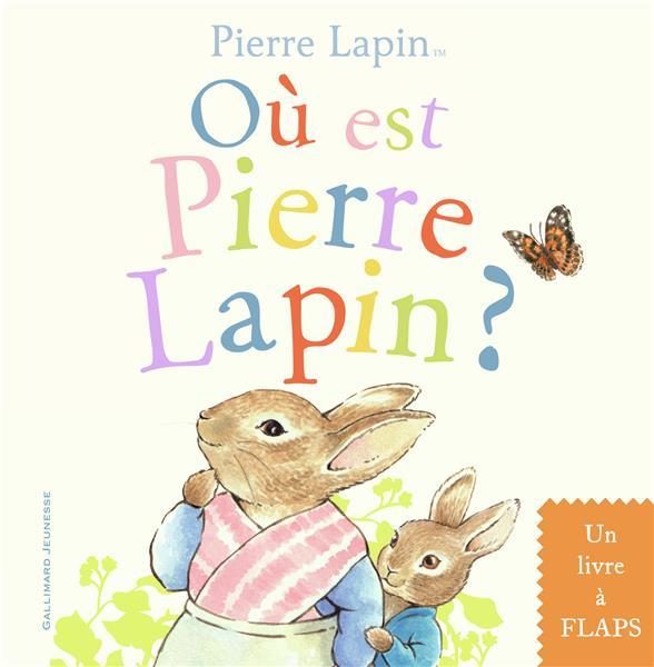 Où est Pierre Lapin ?