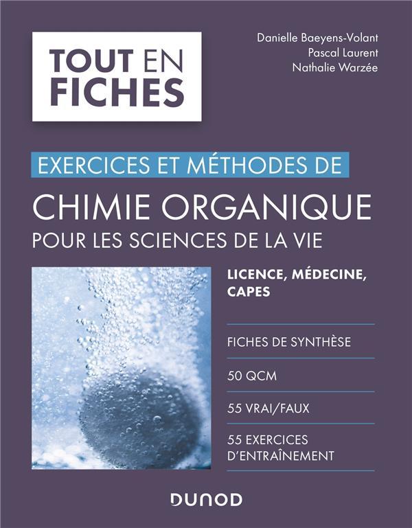 Exercices et méthodes de chimie organique pour les sciences de la vie