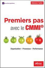 Vente Livre Numérique : Premiers pas avec le CMMI®  - Alphonse Carlier