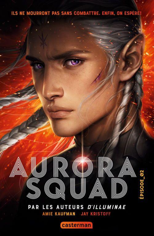 Aurora squad - t02 - aurora squad