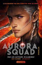 Aurora squad - t02 - aurora squad  - Jay Kristoff - Amie Kaufman - Kaufman/Kristoff
