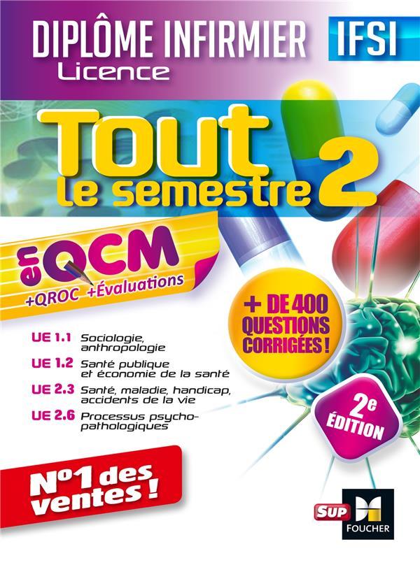 TOUT LE SEMESTRE 2 EN QCM  -  QROC ET EVALUATIONS IFSI (2E EDITION)  BIROUSTE, JACQUES
