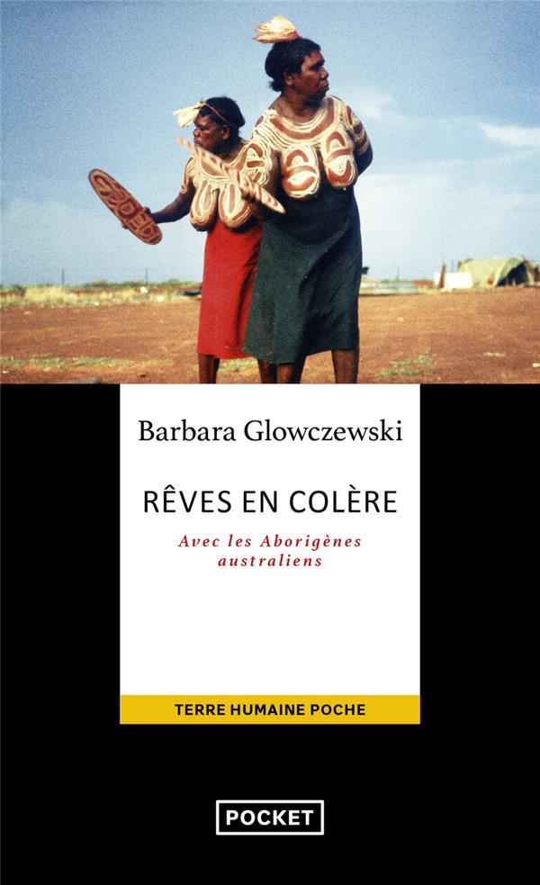 Rêves en colère ; avec les Aborigènes australiens