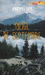Neige de septembre  - Rachel Lee