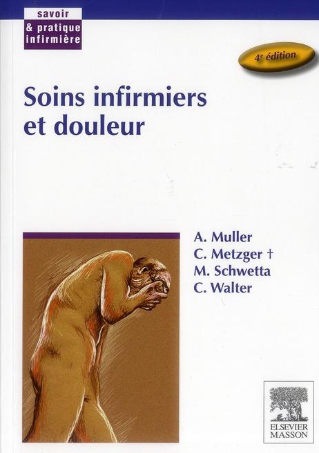 Soins Infirmiers Et Douleur (4e Edition)