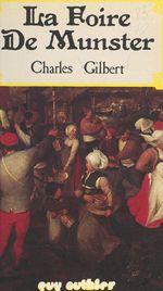 La foire de Munster  - Charles Gilbert