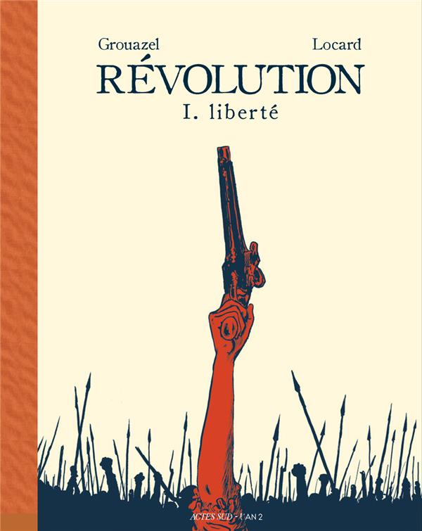 REVOLUTION - 1. LIBERTE GROUAZEL, FLORENT