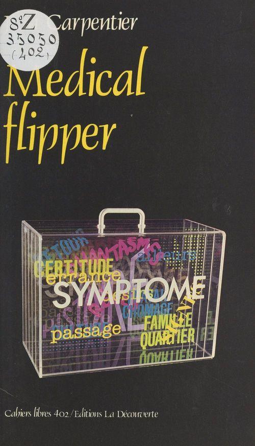 Medical flipper  - Jean Carpentier