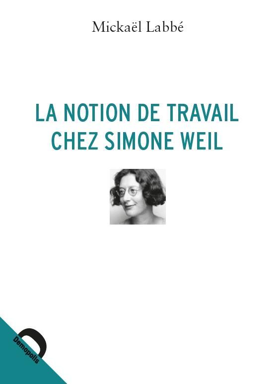 La notion de travail chez Simone Weil