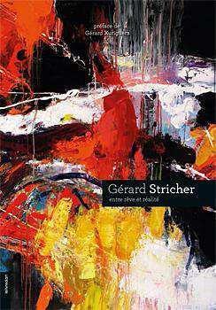 Gérard Stricher ; entre rêve et réalité
