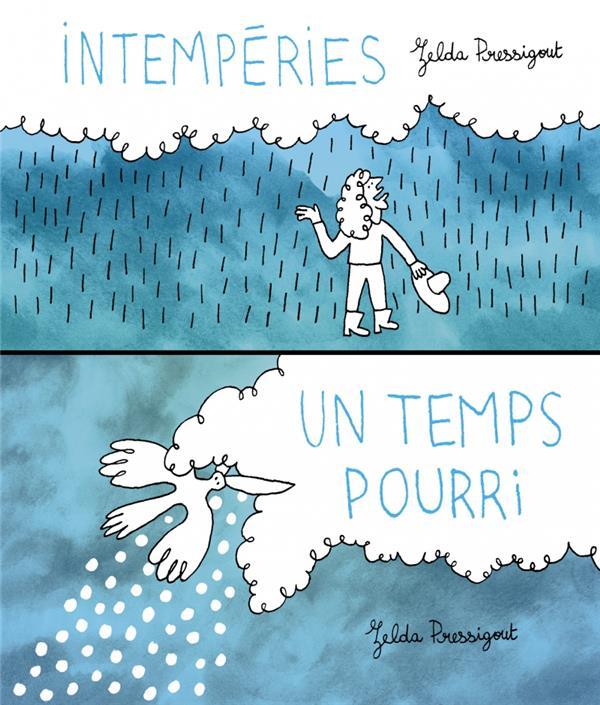 INTEMPERIES  -  UN TEMPS POURRI