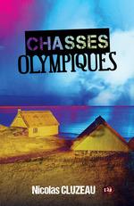 Vente EBooks : Chasses olympiques  - Nicolas Cluzeau