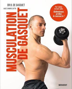 Musculation de Gasquet : performance et sécurité