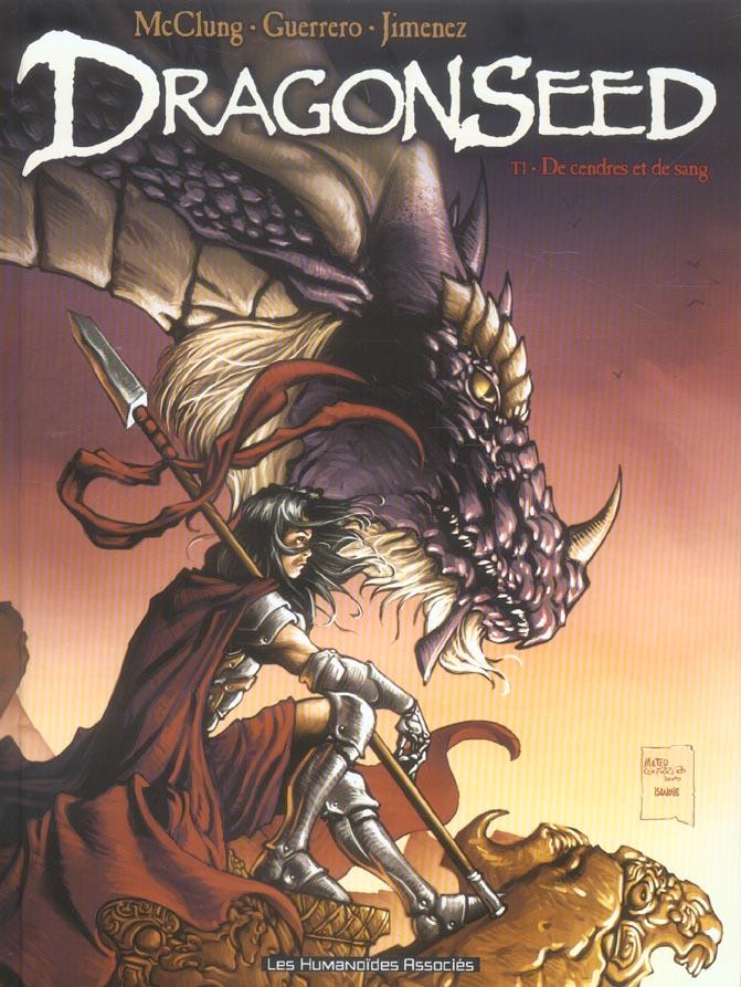 Dragonseed T.1 ; de cendres et de sang