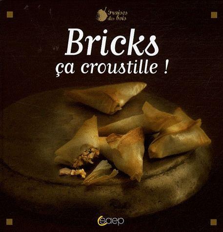 Bricks, ça croustille !