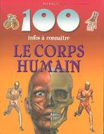 Couverture de 100 infos a connaitre ; le corps humain