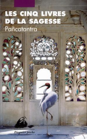 Les cinq livres de la sagesse ; pancatantra