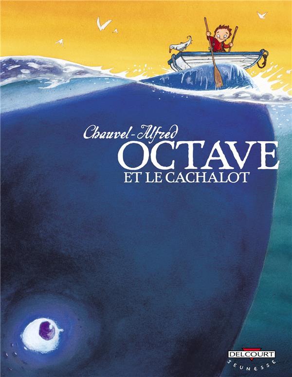 Octave Et Le Cachalot T01